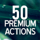 50 Premiem Actions V2 - GraphicRiver Item for Sale
