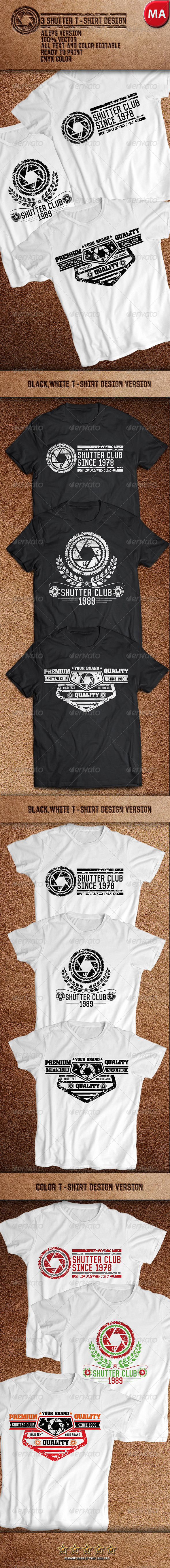 GraphicRiver 3 Shutter T-Shirt Design 7734070