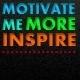 Motivate me More
