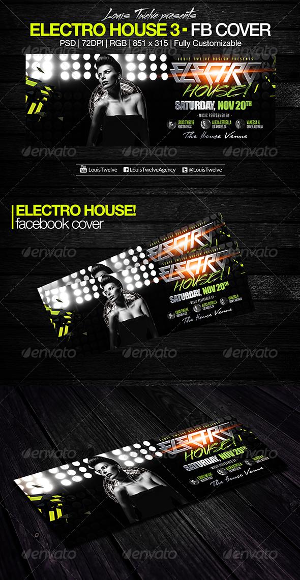 GraphicRiver Electro House 3 Facebook Cover 7786191