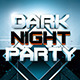 Dark Night Party Flyer - GraphicRiver Item for Sale