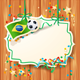 Soccer Background with Label and Brazilian Flag - GraphicRiver Item for Sale
