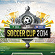 Soccer Cup 2014 Flyer Template Vol.02 - GraphicRiver Item for Sale