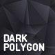 Dark Polygon Backgrounds - GraphicRiver Item for Sale