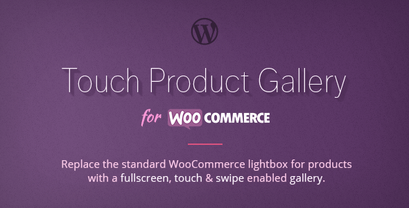 CodeCanyon Fullscreen Touch Product Gallery for WooCommerce 7911865