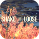 Shake It Loose - VideoHive Item for Sale