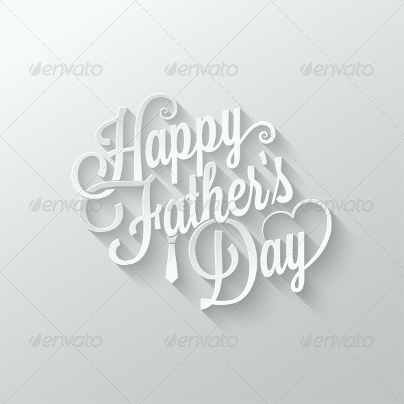 GraphicRiver Fathers Day Cut Paper Lettering 7974222