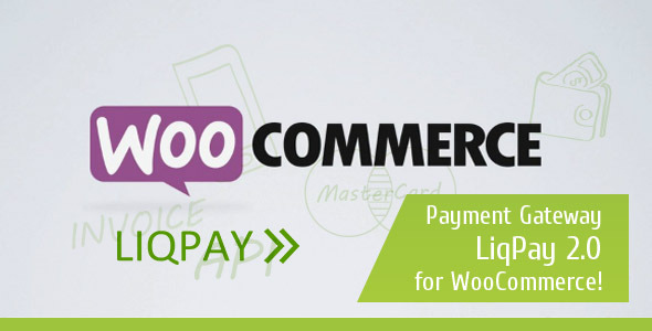 CodeCanyon LiqPay 2.0 Payment Gateway for WooCommerce 7974304