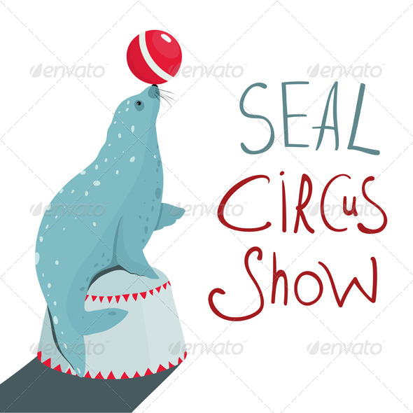 GraphicRiver Fur Seal Circus Show Lettering Poster 7981453