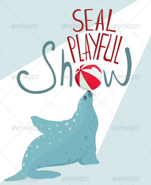 GraphicRiver Fur Seal Show Lettering Poster 7981543