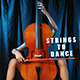 Strings To Dance