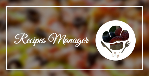 CodeCanyon Le Chef Recipes Manager for Wordpress 8517133