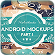 7 Android Smartphone Mockups - GraphicRiver Item for Sale
