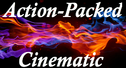 Action-Packed Cinematic