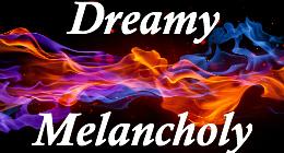 Dreamy Melancholy