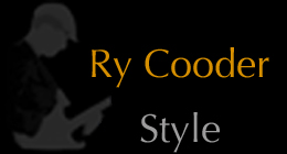 Ry Cooder Style