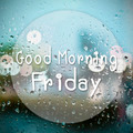 Good morning Friday with water drops background with copy space - PhotoDune Item for Sale