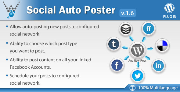 Social Auto Poster - WordPress Plugin - CodeCanyon Item for Sale