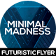 Minimal Madness Future Flyer Design - GraphicRiver Item for Sale