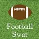 Football Swat