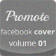 Promote Facebook Cover Vol.01 - GraphicRiver Item for Sale