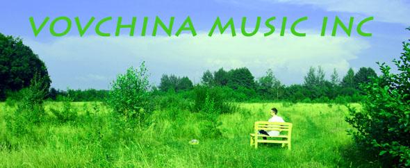 Vovchina_Music_Inc