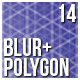 14 Polygon and Blur Backgrounds Vol.2 - GraphicRiver Item for Sale