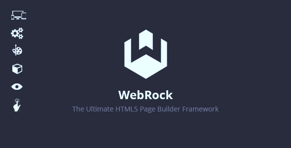WebRock The Ultimate Page Builder Framework The Concept WebRock is a page builder framework which will reduce the work of developers to less than half and will