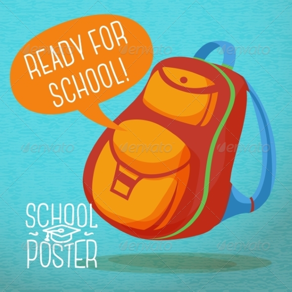 GraphicRiver Backpack with Speech Bubble Ready for School 8604348