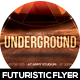 Underground Futuristic Flyer Design - GraphicRiver Item for Sale