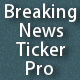 Breaking News Ticker Pro