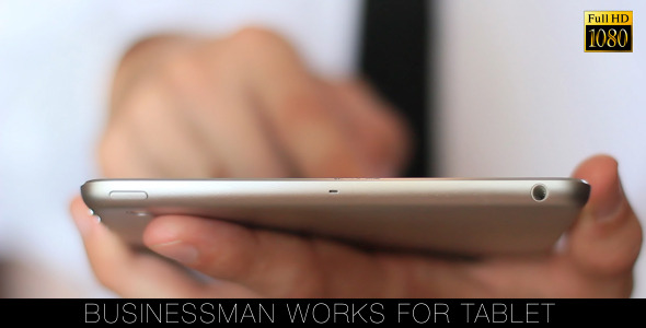 Businessman Works For Tablet 3