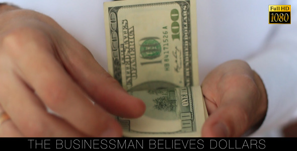 The Businessman Believes Dollars