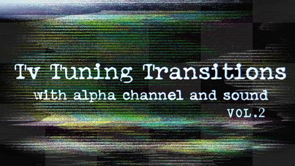 TV Tuning Transitions Vol.2