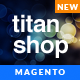 Responsive Magento Theme - Gala TitanShop - ThemeForest Item for Sale