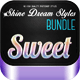 Shine Dream Styles - GraphicRiver Item for Sale
