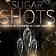 Sugar Shots - GraphicRiver Item for Sale
