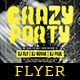 Crazy Party Flyer Template - GraphicRiver Item for Sale