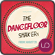 Dancefloor Shakers • Retro Party Flyer - GraphicRiver Item for Sale