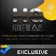 HQ Premium Metal Styles - GraphicRiver Item for Sale