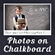 Photos On Chalkboard - VideoHive Item for Sale