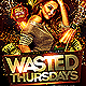 Wasted Thursdays Flyer Template PSD - GraphicRiver Item for Sale
