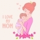 Mom Love - GraphicRiver Item for Sale