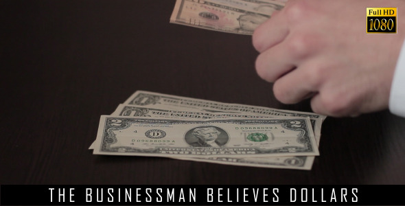 The Businessman Believes Dollars 11