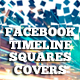 Facebook Timeline Covers Squares - GraphicRiver Item for Sale