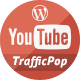 YouTube Traffic Pop for WordPress