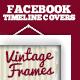 Facebook Timeline Covers Vintage Frames - GraphicRiver Item for Sale