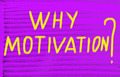 why motivation? - PhotoDune Item for Sale