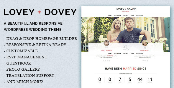 Lovey Dovey is a responsive WordPress wedding theme. It's easy to use, simply elegant, and beautifully crafted, perfect for just everything you need to cr
