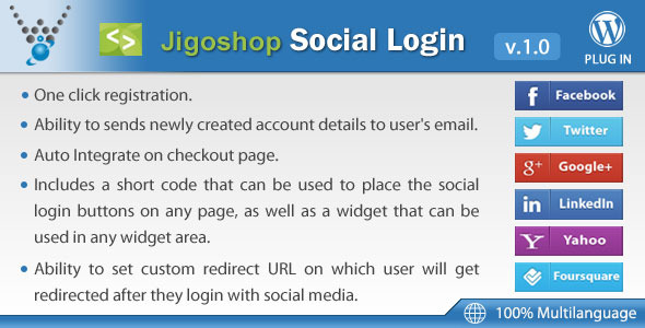 Jigoshop – Social Login extension allows users to login and checkout with social networks such as Facebook, Twitter, Google, Yahoo, LinkedIn, Foursquare,